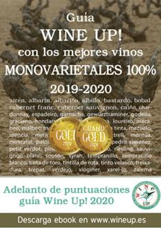 GUÍA DE VINOS MONOVARIETALES WINE UP! 2019-2020 y anticipo de puntuaciones de la guía 2020
